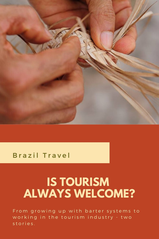 Is Tourism Welcome, Brazil (©Coen Wubbels)