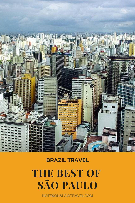 Visit São Paulo, Brazil (©Coen Wubbels)