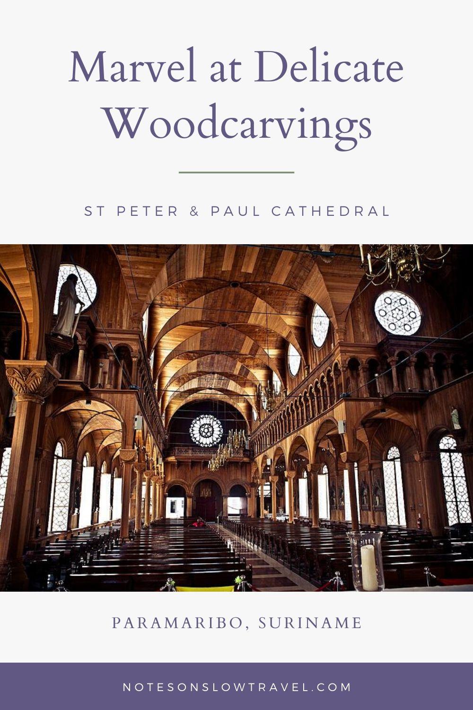 St Peter & Paul Cathedral, Paramaribo, Suriname (©Coen Wubbels)