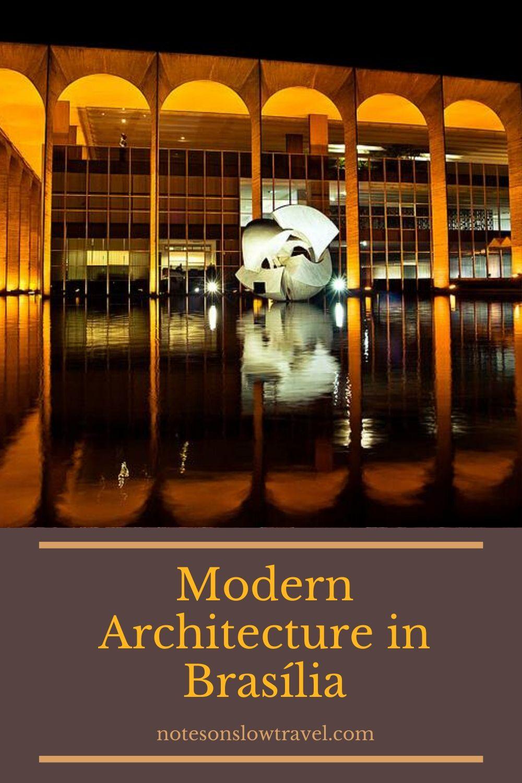 Modern Architecture, Brasília, Brazil