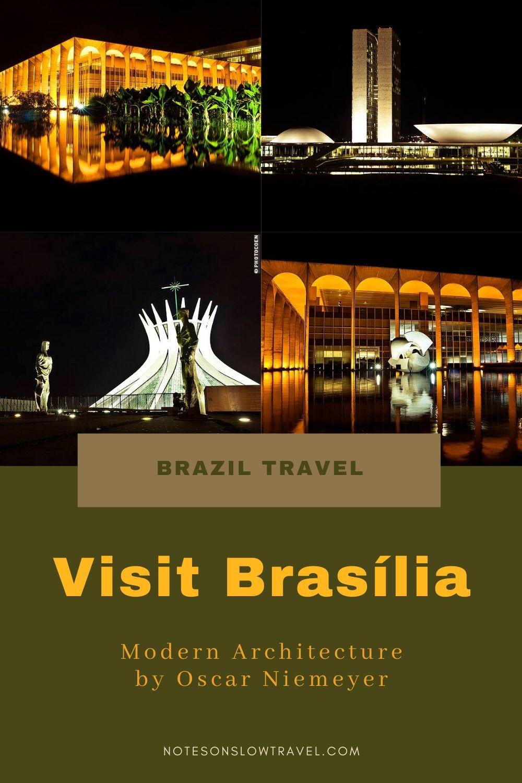 Visit Brasília, Brazil