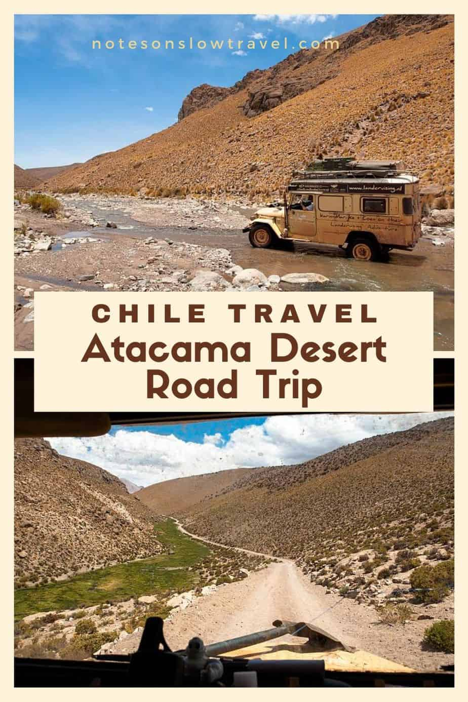 Atacama Desert Road Trip, Chile